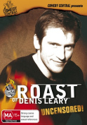 Comedy Central Roast of Denis Leary Uncensored! [Region 4]