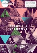 A Beautiful Exchange [CD/DVD] [Regions 1,2,3,4,5,6]