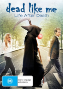 Dead Like Me: Life After Death [Region 4]