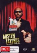Austen Tayshus [Region 4]