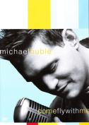 MICHAEL BUBLE COME FLY WITH ME BONUS CD [Region 4]