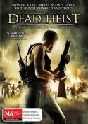 Dead Heist [Region 4]