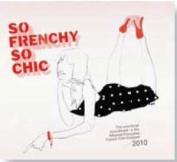 So Frenchy So Chic 2010 [Digipak]
