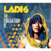 The Liberation Of by Ladi 6 CD