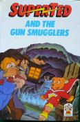 SuperTed and the Gun Smuggler