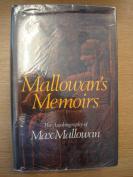 Mallowan's Memoirs The autobiography of Max Mallowan