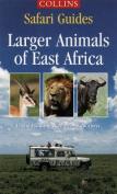 Wild Animals of East Africa