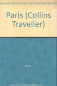 Paris (Collins Traveller S.)