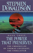 The Power That Preserves (The Chronicles of Thomas Covenant, Book 3)