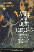 A Trip to the Light Fantastic