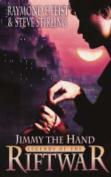 Jimmy the Hand (Legends of the Riftwar, Book 3)