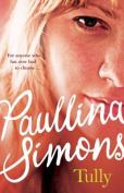 Tully by Paullina Simons