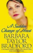 A Sudden Change of Heart