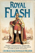 Royal Flash (The Flashman Papers, Book 2)