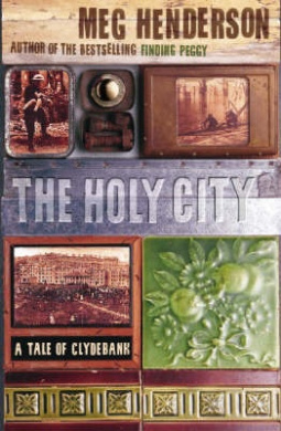 The Holy City: A Tale of Clydebank