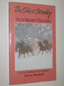 Silver Brumby's Daughter