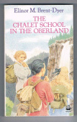 The Chalet School in the Oberland