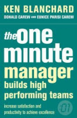 The One Minute Manager Builds High Performing Teams (The One Minute Manager) (The One Minute Manager)