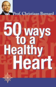 50 Ways to a Health Heart
