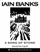 A Song of Stone [Audio]