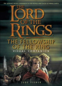 "The ""Fellowship of the Ring"" Visual Companion"