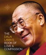The Dalai Lama's Book of Love and Compassion