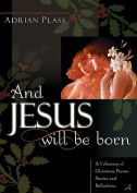 And Jesus Will Be Born