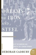 Dreams of Iron and Steel