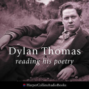 Dylan Thomas Reading His Poetry [Audio]