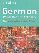 Collins German Phrase Book and Dictionary