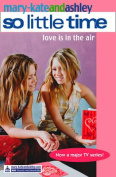 Love is in the Air (So Little Time, Book 13)