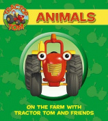 Animals: On the Farm with Tractor Tom and Friends