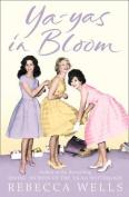 Ya-Yas in Bloom