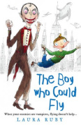 The Boy Who Could Fly (The Wall and the Wing, Book 2)