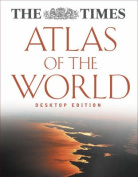 """The """"Times"""" Atlas of the World"""