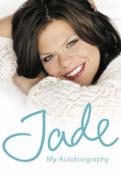 Jade: My Autobiography