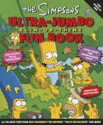 """The """"Simpsons"""" Ultra-jumbo Rain-or-shine Fun Book"""