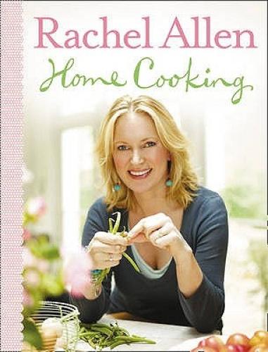 Home Cooking by Rachel Allen.