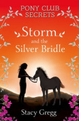 Storm and the Silver Bridle