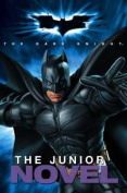 """Batman - the Dark Knight"" - The Junior Novel"