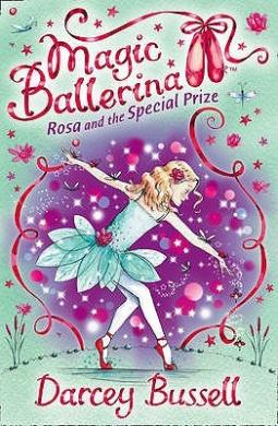 Rosa and the Special Prize (Magic Ballerina, Book 10) (Magic Ballerina)