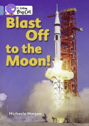 Blast Off to the Moon