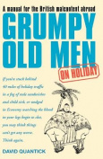 Grumpy Old Men on Holiday