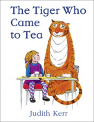The Tiger Who Came to Tea. Illustrated by Judith Kerr