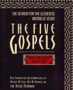 The Five Gospels, One Jesus