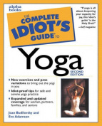 Complete Idiot's Guide to Yoga