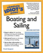 The Complete Idiot's Guide (R) to Boating and Sailing