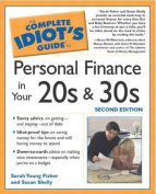 The Complete Idiot's Guide (R) To Personal Finance in Your 20s and 30s