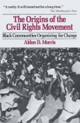 The Origins of the Civil Rights Movements