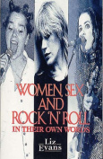 Women, Sex and Rock 'n' Roll in Their Own Words